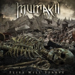 mumakil-flies-will-starve-2013