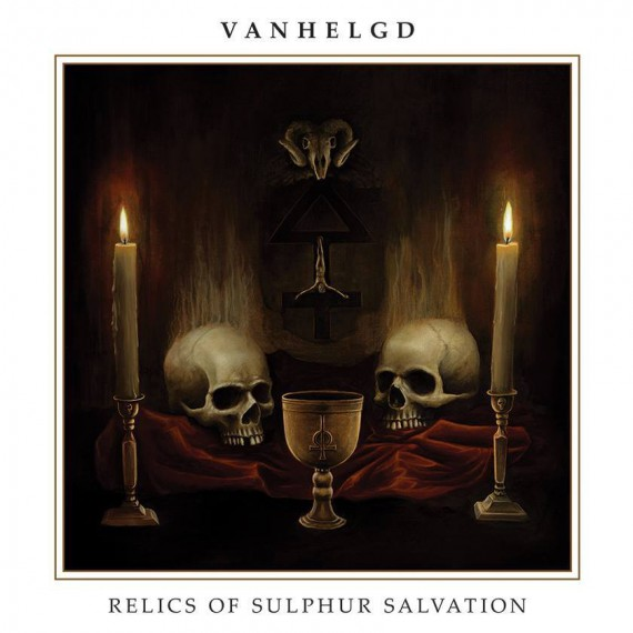 Vanhelgd-Relics-Of-Sulphur-Salvation