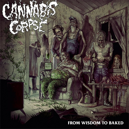 cannabis corpse from wisdom to