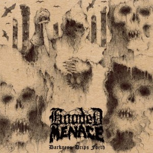 HOODED-MENACE-Darkness-Drips-Forth-LP