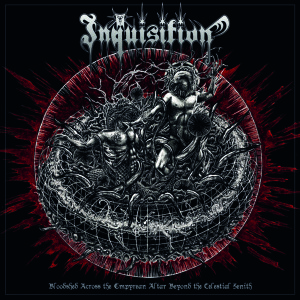 inquisition-bloodshed-across-the-empyrean-altar-beyond-the-celestial-zenith-album-2016-cover-artwork-600x600-300x300